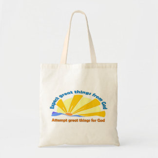 Expect great things from God, Attempt great things Tote Bag