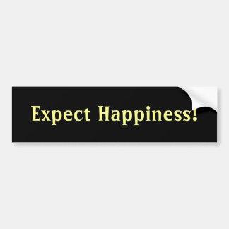 Expect Happiness bumper sticker Car Bumper Sticker