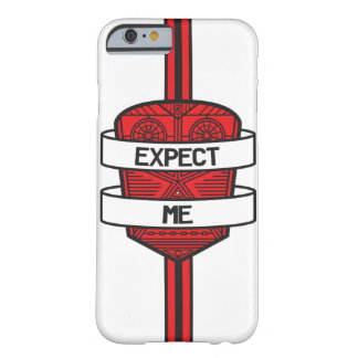 Expect Me Barely There iPhone 6 Case