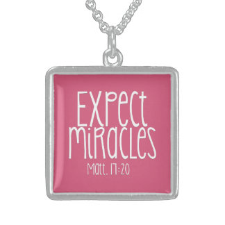 """Expect Miracles"" Necklace SS"