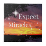 Expect Miracles Sparkle Sunset Inspirational Quote Ceramic Tile