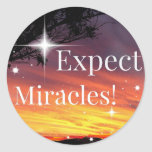 Expect Miracles Sparkle Sunset Inspirational Quote Classic Round Sticker