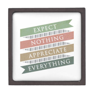 Expect Nothing Appreciate Everything Jewelry Box