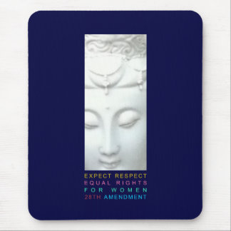 Expect Respect - Equal Rights for Women Mouse Pad