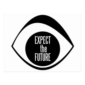 Expect The Future Postcard