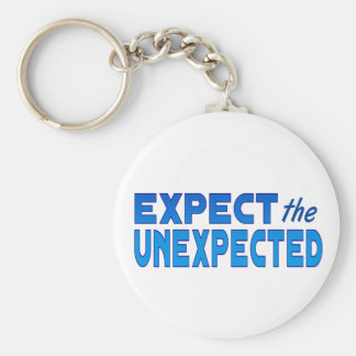 Expect the Unexpected Basic Round Button Keychain