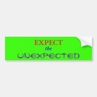 EXPECT, the, UNEXPECTED Car Bumper Sticker