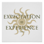 Expectation = Experience Posters