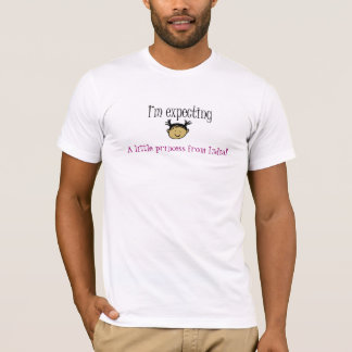 Expecting a girl from India! T-Shirt