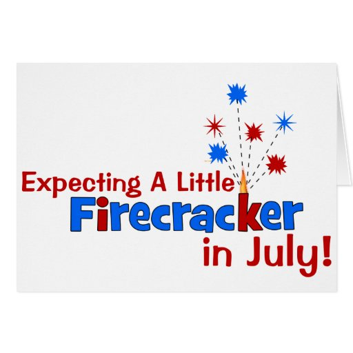 Expecting A Little Firecracker in July Greeting Card