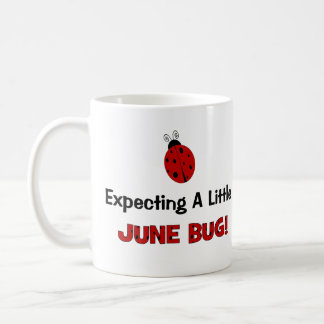 Expecting A Little June Bug Maternity Classic White Coffee Mug