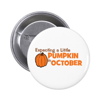 Expecting A Little Pumpkin In October Button