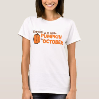 Expecting A Little Pumpkin In October T-Shirt