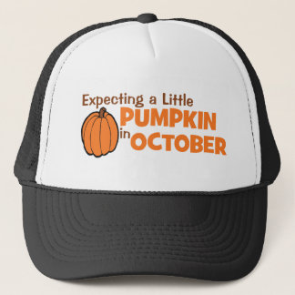 Expecting A Little Pumpkin In October Trucker Hat
