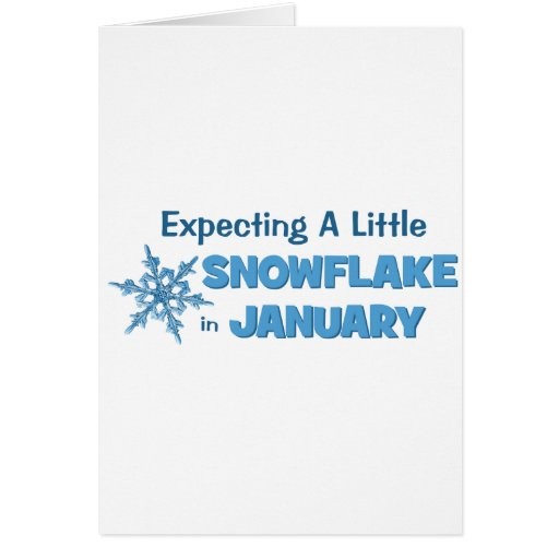 Expecting A Little Snowflake in January Maternity Card