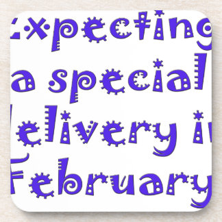 expecting a special delivery in february.png beverage coaster