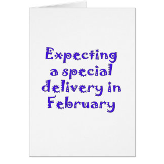 expecting a special delivery in february.png card