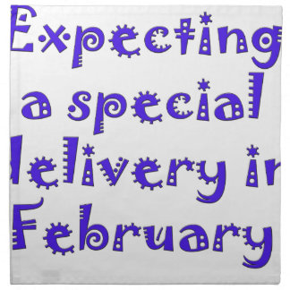 expecting a special delivery in february.png napkin