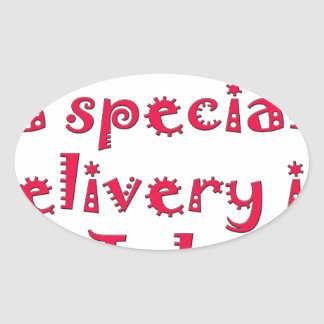 Expecting a special delivery in july oval sticker