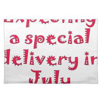 Expecting a special delivery in july placemat
