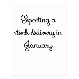 Expecting a stork delivery in January.png Postcard