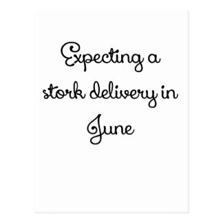 Expecting a stork delivery in June.png Postcard
