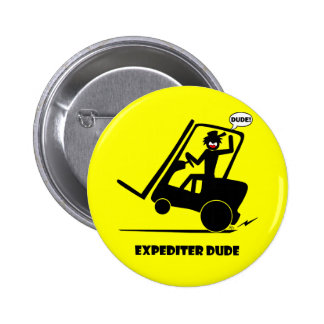 EXPEDITER DUDE 27 PINBACK BUTTON
