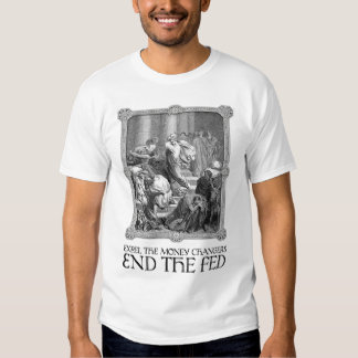Expel the Money Changers Shirt