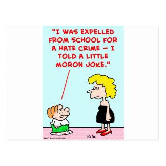 expelled school little moron joke postcard