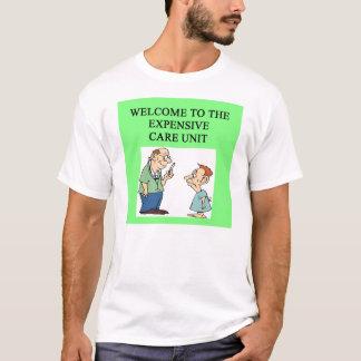 expensive hospital doctor physician joke T-Shirt