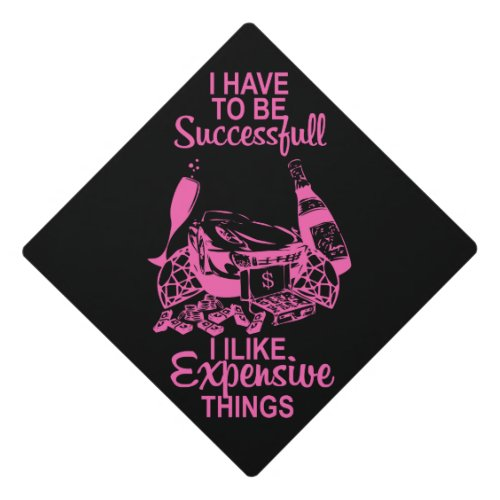 Expensive Things Graduation Cap Topper