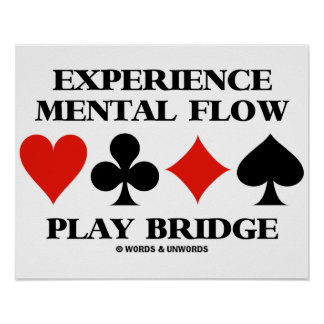 Experience Mental Flow Play Bridge (Card Suits) Poster