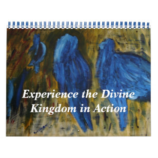 Experience the Divine Kingdom In Action Wall Calendar