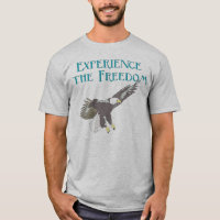 Experience the Freedom T-Shirt
