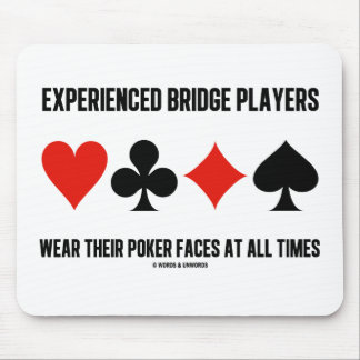 Experienced Bridge Players Wear Their Poker Faces Mouse Pads