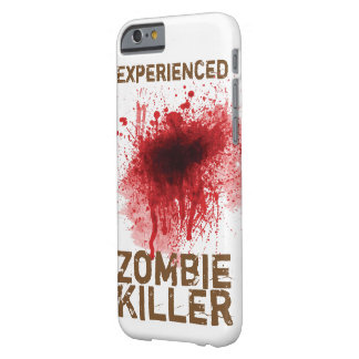 Experienced Zombie Killer Barely There iPhone 6 Case