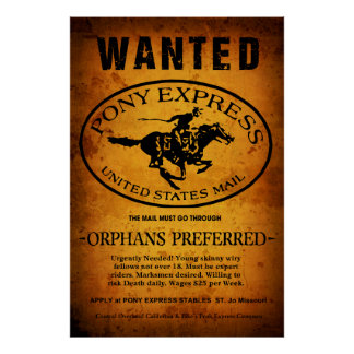 EXPERT RIDERS WANTED! PONY EXPRESS 1859 POSTER