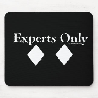 Experts Only Mouse Pad