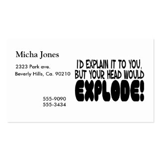 Explanation Would Make Head Explode Business Card