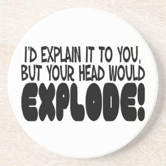 Explanation Would Make Head Explode Coaster