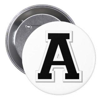 Expliqúelo la letra inicial A en botón negro Pin Redondo De 3 Pulgadas