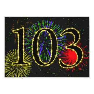 Exploding fireworks 103rd birthday party invitate 5x7 paper invitation card