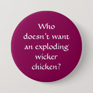 Exploding Wicker Chicken Pin Badge Button