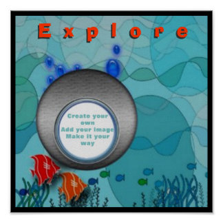 Explore deepsea diver add your photo poster