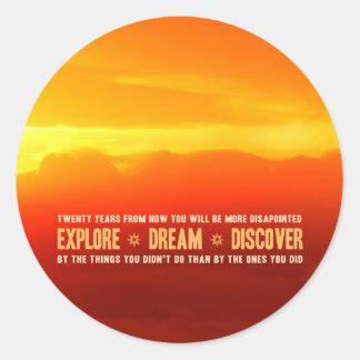 Explore. Dream. Discover. Classic Round Sticker