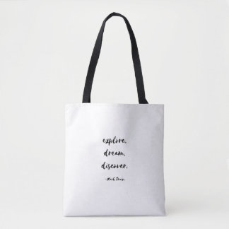 Explore. Dream. Discover. - Mark Twain Tote Bag