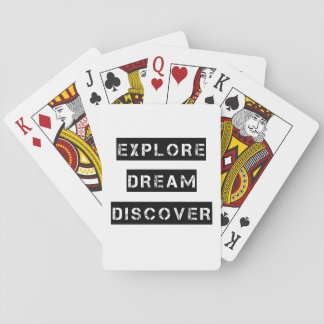 Explore Dream Discover Quote Playing Cards