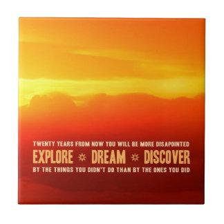 Explore. Dream. Discover. Tiles