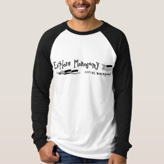 Explore Monogamy: serial.monogamy T-Shirt