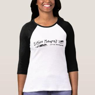 Explore Monogamy Tshirt